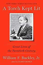 A Torch Kept Lit: Great Lives of the…