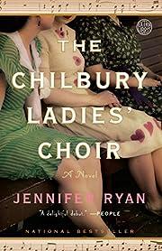 The Chilbury Ladies' Choir: A Novel –…