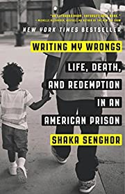 Writing My Wrongs: Life, Death, and…