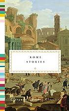 Rome Stories (Everymans Pocket Classics) by…