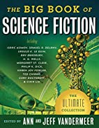 The Big Book of Science Fiction by Jeff…