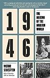 1946 : the making of the modern world / Victor Sebestyen