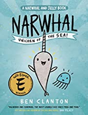 Narwhal: Unicorn of the Sea (A Narwhal and…