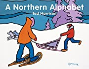 A Northern Alphabet (ABC Our Country) af Ted…