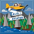 Alis the Aviator by Danielle…