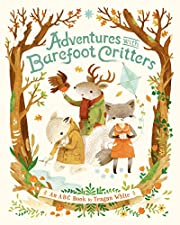 Adventures with Barefoot Critters par Teagan…