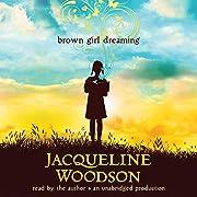 Brown Girl Dreaming av Jacqueline Woodson