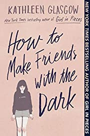 How to Make Friends with the Dark de…