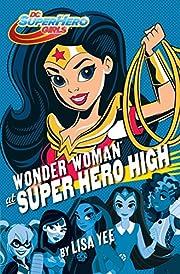 Wonder Woman at Super Hero High (DC Super…