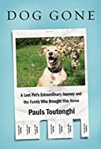 Dog Gone: A Lost Pet's Extraordinary…