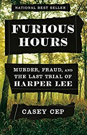 Furious Hours: Murder, Fraud, and the Last…
