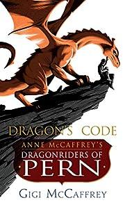 Dragon's Code: Anne McCaffrey's…