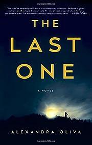 The Last One: A Novel de Alexandra Oliva