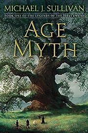 Age of Myth de Michael J. Sullivan