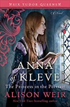 Anna of Kleve, the Princess in the Portrait…