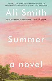 Summer: A Novel (Seasonal Quartet) von Ali…