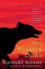 The Plague Dogs av Richard Adams