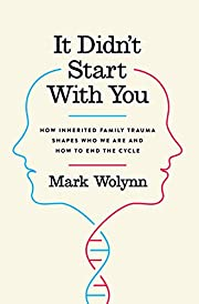 It Didn't Start with You: How Inherited…