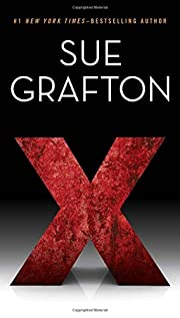 X (A Kinsey Millhone Novel) por Sue Grafton