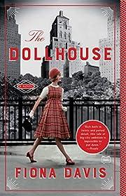 The Dollhouse: A Novel – tekijä: Fiona…