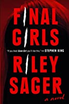 Final Girls: A Novel by Riley Sager