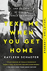 Text Me When You Get Home: The Evolution and…