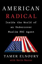 American Radical: Inside the World of an…