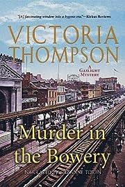 Murder in the Bowery (A Gaslight Mystery) de…