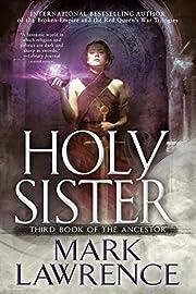 Holy Sister (Book of the Ancestor) av Mark…