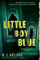 Little Boy Blue by M. J. Arlidge