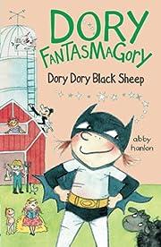 Dory Fantasmagory: Dory Dory Black Sheep av…