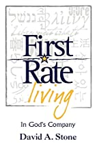 First Rate Living - In God's Company by…