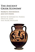 The Ancient Greek Economy: Markets,…