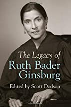 The Legacy of Ruth Bader Ginsburg by Scott…