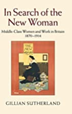 In Search of the New Woman: Middle-Class…
