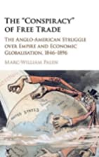 The conspiracy of free trade : the…