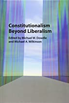 Constitutionalism beyond liberalism by…