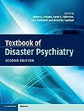 Textbook of disaster psychiatry / edited by Robert J. Ursano ... [et al.]