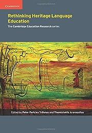 Rethinking Heritage Language Education…