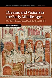 Dreams and Visions in the Early Middle Ages:…