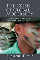 The Crisis of Global Modernity: Asian…