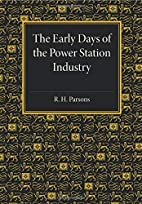The Early Days of the Power Station Industry…