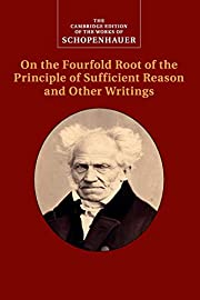 Schopenhauer: On the Fourfold Root of the…