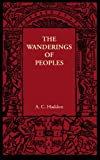 The wanderings of peoples / by A.C. Haddon