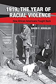 1919, the year of racial violence : how…