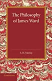 The philosophy of James Ward / by A.H. Murray