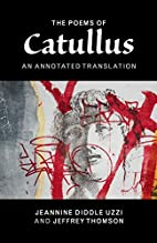 The Poems of Catullus: An Annotated…