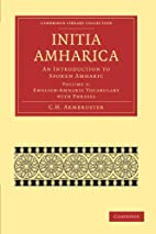 Initia Amharica An Introduction to Spoken…
