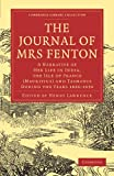 The journal of Mrs. Fenton : a narrative of her life in India, the Isle of France (Mauritius), and Tasmania during the years 1826-1830 / with a preface by Sir Henry Lawrence