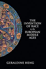 The Invention of Race in the European Middle…